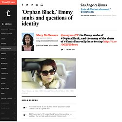 'Orphan Black,' Emmy snubs and questions of identity - LA Times