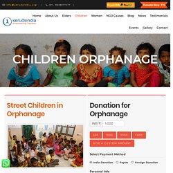 Best Non Profit Orphanage for Children