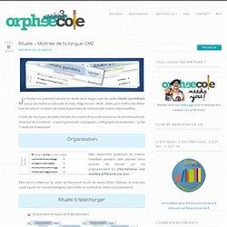 Rituels – Etude de la langue CM2 @ Cycle 3 ~ Orphéecole