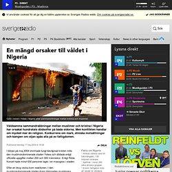 En mängd orsaker till våldet i Nigeria