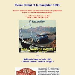 """Pierre Orsini """"Mes 15 ans de rallyes"""