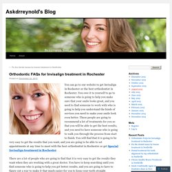 Orthodontic FAQs for Invisalign treatment in Rochester