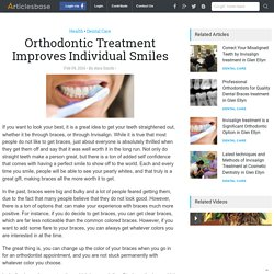 Orthodontic Treatment Improves Individual Smiles