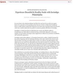 Experience Beautiful & Healthy Smile with Invis... - Exeter Orthodontics Philadelphia - Quora