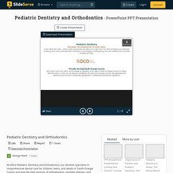 Pediatric Dentistry and Orthodontics PowerPoint Presentation, free download - ID:10413942