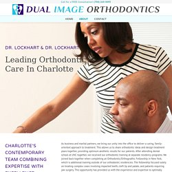Dual Image OrthodonticsAbout - Dual Image Orthodontics