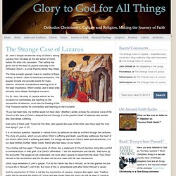 Glory to God for All Things | Orthodox Christianity, Culture and Religion, Making the Journey of Faith