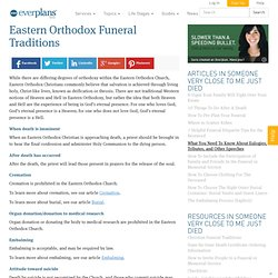 Eastern Orthodox Funeral Traditions