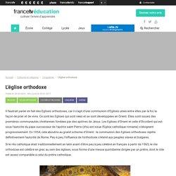 L'église orthodoxe - Francetv Éducation
