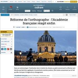 Réforme de l'orthographe : l'Académie française réagit enfin