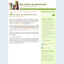 Orthographe: liste d'adjectifs de couleur - Mes leçons de grammaire
