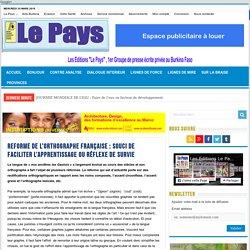 REFORME DE L'ORTHOGRAPHE FRANÇAISE : Souci de faciliter l'apprentissage ou réflexe de survie - Editions Le Pays