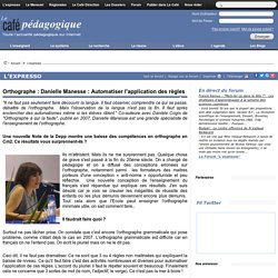 Orthographe : Danielle Manesse : Automatiser l'application des règles