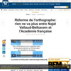 Réforme de l'orthographe: rien ne va plus entre Najat Vallaud-Belkacem et l'Académie française