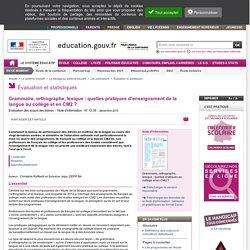 Grammaire, orthographe, lexique : quelles pratiques d'enseignement de la langue au collège et en CM2 ?