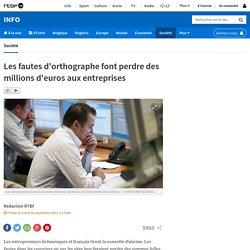 Les fautes d'orthographe font perdre des millions d'euros aux entreprises