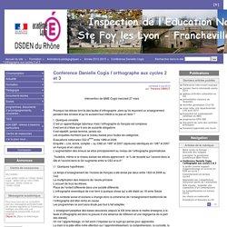 Conférence Danielle Cogis l'orthographe aux cycles 2 et 3 - Inspection Éducation Nationale - Ste Foy les Lyon - Lyon 5° - Francheville