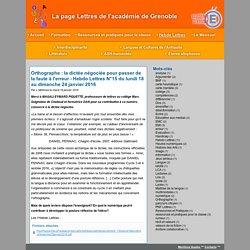 Orthographe: la dictée négociée pour passer de la faute à l'erreur - Hebdo Lettres N°15 du lundi 18 au dimanche 24 janvier 2016 - La page Lettres de l'académie de Grenoble