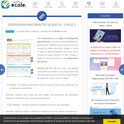[Orthographe] Objectif 10 sur 10 – Cycle 3