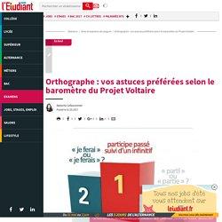 Orthographe : vos astuces préférées selon le baromètre duProjet Voltaire - Letudiant.fr - L'Etudiant