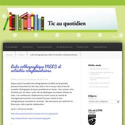 Liste orthographique MELS et activités complémentaires - ticauquotidien