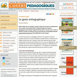 Le geste orthographique