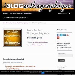 "Les ""Fables Orthographiques"" - Blog Orthographique"