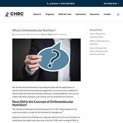 What Is Orthomolecular Nutrition?
