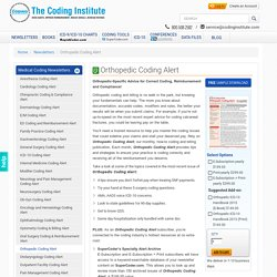 Orthopedic Coding and Billing Alert Newsletter