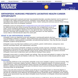 Orthopedic Nursing Presents Lucrative Health Career Opportunity