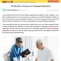 The Benefits of Going to An Orthopedic Specialists