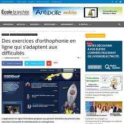 Des exercices d'orthophonie en ligne qui s'adaptent aux difficultés