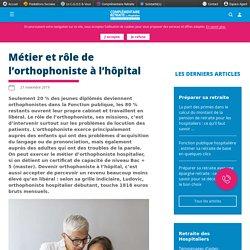Métier et rôle de l'orthophoniste à l'hôpital