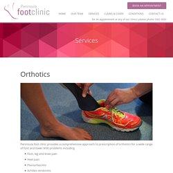 Orthotics - Peninsula Foot Clinic