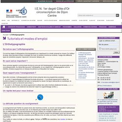 L'Orthotypographie - Numérique - I.E.N. 1er degré Côte-d'Or circonscription de Dijon Centre
