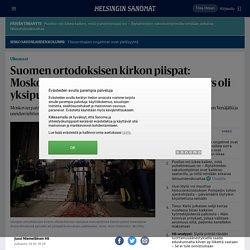 Suomen ortodoksisen kirkon piispat: Moskovan päätös katkaista ehtoollisyhteys oli yksipuolinen - Ulkomaat