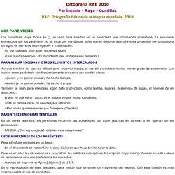 Ortografía- RAE 2010 - Paréntesis-Raya-Comillas