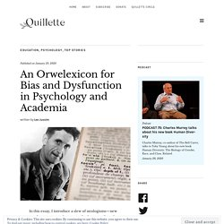 An Orwelexicon for Bias and Dysfunction in Psychology and Academia