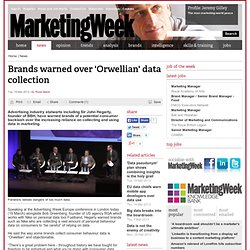 Brands warned over 'Orwellian' data collection