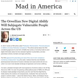 The Orwellian New Digital Abilify Will Subjugate Vulnerable People Across the US