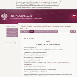 Treść orzeczenia VI Ka 289/16 - Portal Orzeczeń Sądu Okręgowego Warszawa-Praga w Warszawie