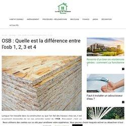 OSB : Quelle est la différence entre l'osb 1, 2, 3 et 4