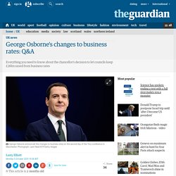 George Osborne's changes to business rates: Q&A