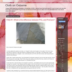 Cloth on Osborne: FAQ #1: What is the difference between PUL and ProCare?