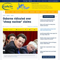 Osborne ridiculed over 'cheap nuclear' claims