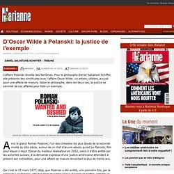 D'Oscar Wilde à Polanski: la justice de l'exemple