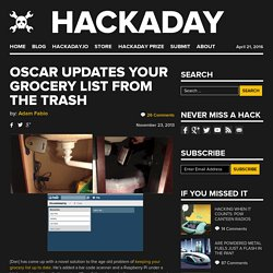 Oscar Updates Your Grocery List From the Trash