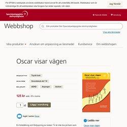 Oscar visar vägen - SPSM Webbshop