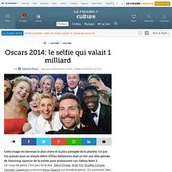 Oscars 2014: le selfie qui valait 1 milliard