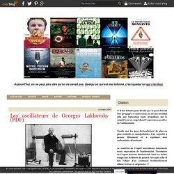 Les oscillateurs de Georges Lakhovsky (PDF)
